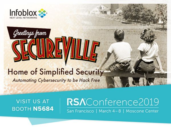 Simplify Your Cybersecurity With Infoblox at RSA Conference 2019